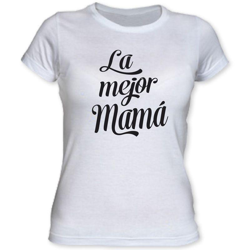 8b0baf44e Camiseta para madre con mensaje cariñoso